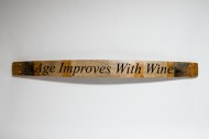Age Improves With Wine Sign