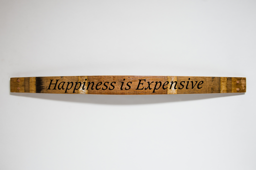 Sign -Happiness is Expensive