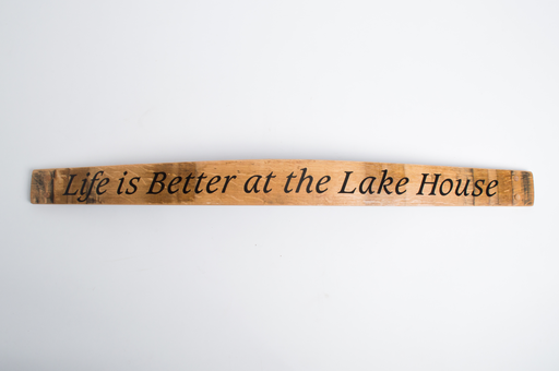 Sign -Life is Better at the Lake House